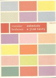 SEBEDUDY a jiné texty z let 1966–1987