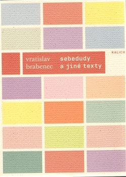 Obálka titulu SEBEDUDY a jiné texty z let 1966–1987
