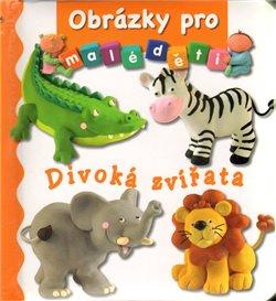 Obálka titulu Obrázky pro malé děti - Divoká zvířata