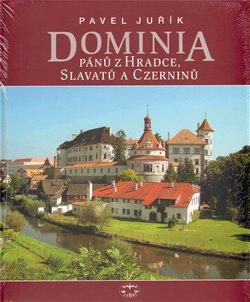 Obálka titulu Dominia pánů z Hradce, Slavatů a Czerninů