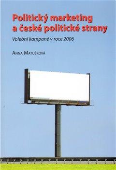 Obálka titulu Politický marketing a české politické strany