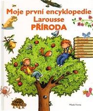 Příroda-Moje první encyklopedie Larousse