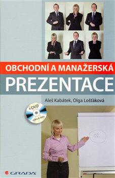 Obálka titulu Obchodní a manažerská prezentace