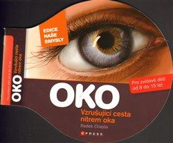Obálka titulu Oko - vzrušující cesta nitrem oka