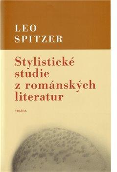 Obálka titulu Stylistické studie z románských literatur