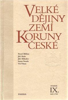 Obálka titulu Velké dějiny zemí Koruny české IX. (1683 – 1740)