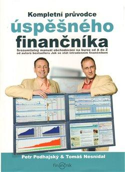 Obálka titulu Kompletní průvodce úspěšného finančníka