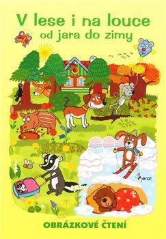Obálka titulu V lese i na louce  - obrázkové čtení