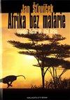 Obálka knihy Afrika bez malárie