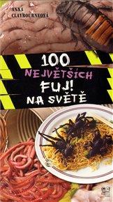 100 největších FUJ na světě