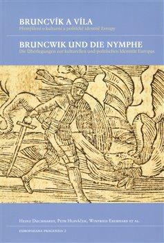 Obálka titulu Bruncvík a víla / Bruncwik und die Nymphe