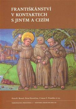 Obálka titulu Františkánství v kontaktech s jiným a cizím