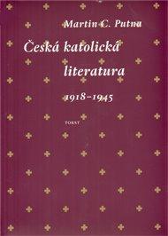 Česká katolická literatura 1918-1945