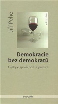 Obálka titulu Demokracie bez demokratů