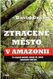 Obálka knihy Ztracené město v Amazonii