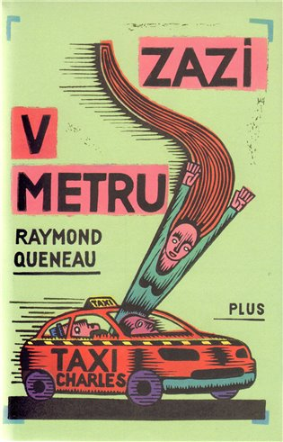Zazi v metru - Raymond Queneau | Booksquad.ink