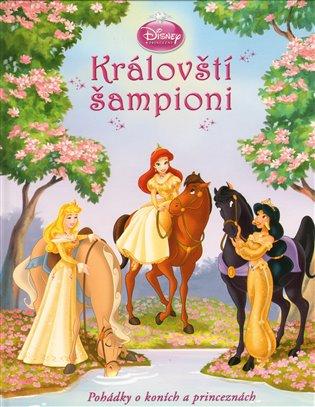 Princezny - Královští šampióni - Walt Disney   Booksquad.ink