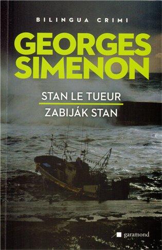 Zabiják Stan / Stan le Tueur - Georges Simenon | Booksquad.ink