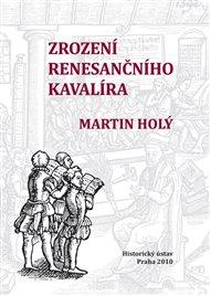 Zrození renesančního kavalíra