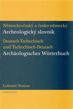 Obálka titulu Německo-český a česko-německý archeologický slovník