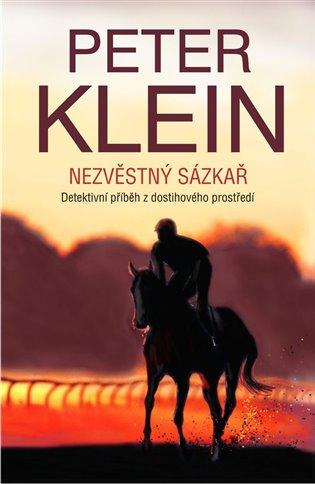 Nezvěstný sázkař - Peter Klein | Booksquad.ink