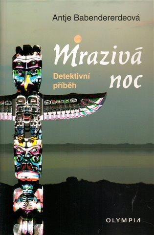 Mrazivá noc - Antje Babendererdeová | Booksquad.ink