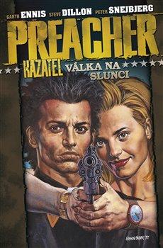 Obálka titulu Preacher 6.-Válka na slunci