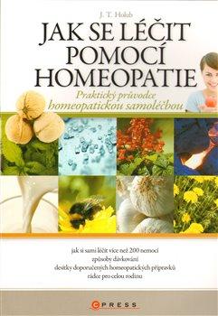 Obálka titulu Jak se léčit pomocí homeopatie