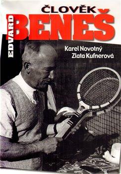 Obálka titulu Člověk Edvard Beneš