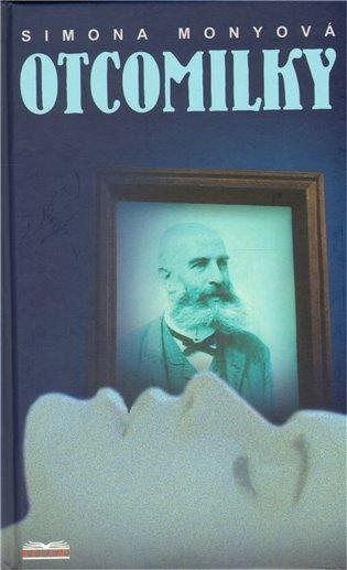 Otcomilky - Simona Monyová | Booksquad.ink