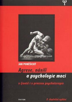 Obálka titulu Agrese, násilí a psychologie moci