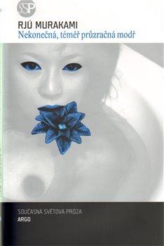 Obálka titulu Nekonečná, téměř průzračná modř