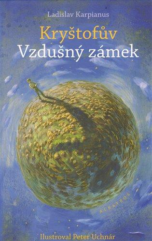 Kryštofův Vzdušný zámek - Ladislav Karpianus | Booksquad.ink