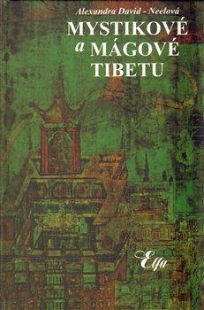Obálka titulu Mystikové a mágové Tibetu