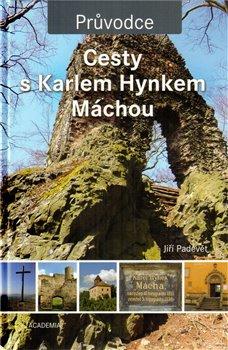 Obálka titulu Cesty s Karlem Hynkem Máchou