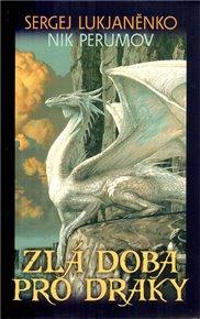 Zlá doba pro draky