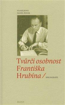 Obálka titulu Tvůrčí osobnost Františka Hrubína