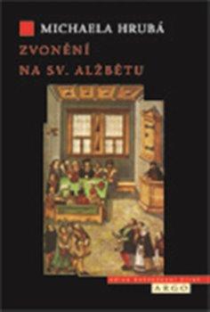 Obálka titulu Zvonění na sv. Alžbětu