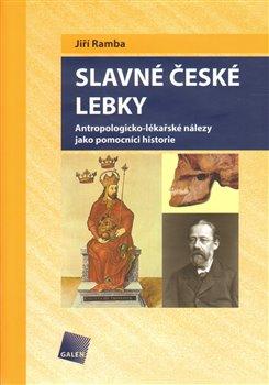 Obálka titulu Slavné české lebky
