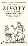 Obálka knihy Životy slavných a starých provensálských básníků, kteří žili v dobách hrabat