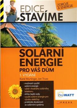 Obálka titulu Solární energie pro Váš dům