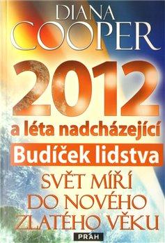 Obálka titulu 2012 Budíček lidstva