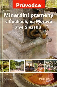 Obálka titulu Minerální prameny v Čechách, na Moravě a ve Slezsku