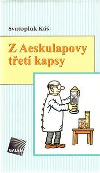 Obálka titulu Z Aesculapovy třetí kapsy