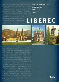 Obálka titulu Soupis nemovitých kulturních památek v Libereckém kraji – Okres Liberec (A-Le)