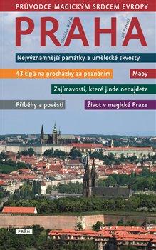 Obálka titulu Praha - Průvodce magickým srdcem Evropy