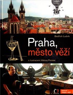 Obálka titulu Praha, město věží