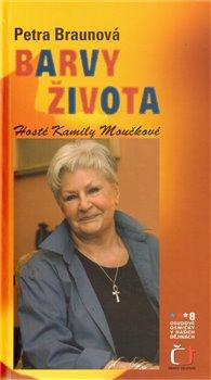 Obálka titulu Barvy života –  Hosté Kamily Moučkové