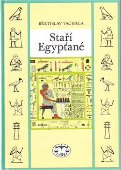 Obálka titulu Staří Egypťané
