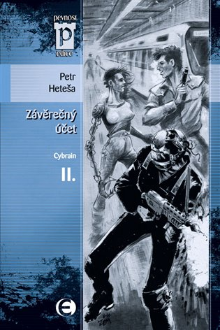 Závěrečný účet - Cybrain II - Petr Heteša, | Booksquad.ink